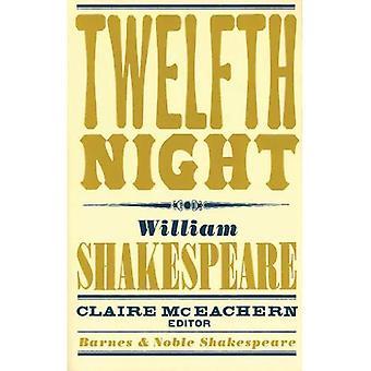 Twelfth Night (Barnes & nobele Shakespeare)