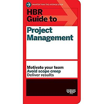 HBR Guide to Project Management (Harvard Business Review Guides)