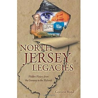 North Jersey Legacies: Hidden History from the Gateway to the Skylands