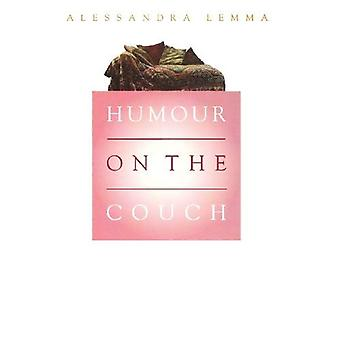 Humour on the Couch : Exploring Humour in Psychotherapy and in Everyday Life