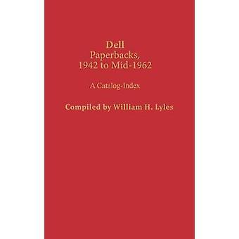 Brochuras de Dell 1942 para Mid1962 um CatalogIndex por Lyles & William H.