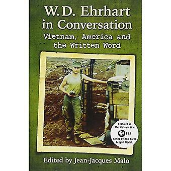 W.D. Ehrhart in Conversation: Vietnam, America and the Written Word
