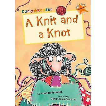 Knit and a Knot (Orange Early Reader)