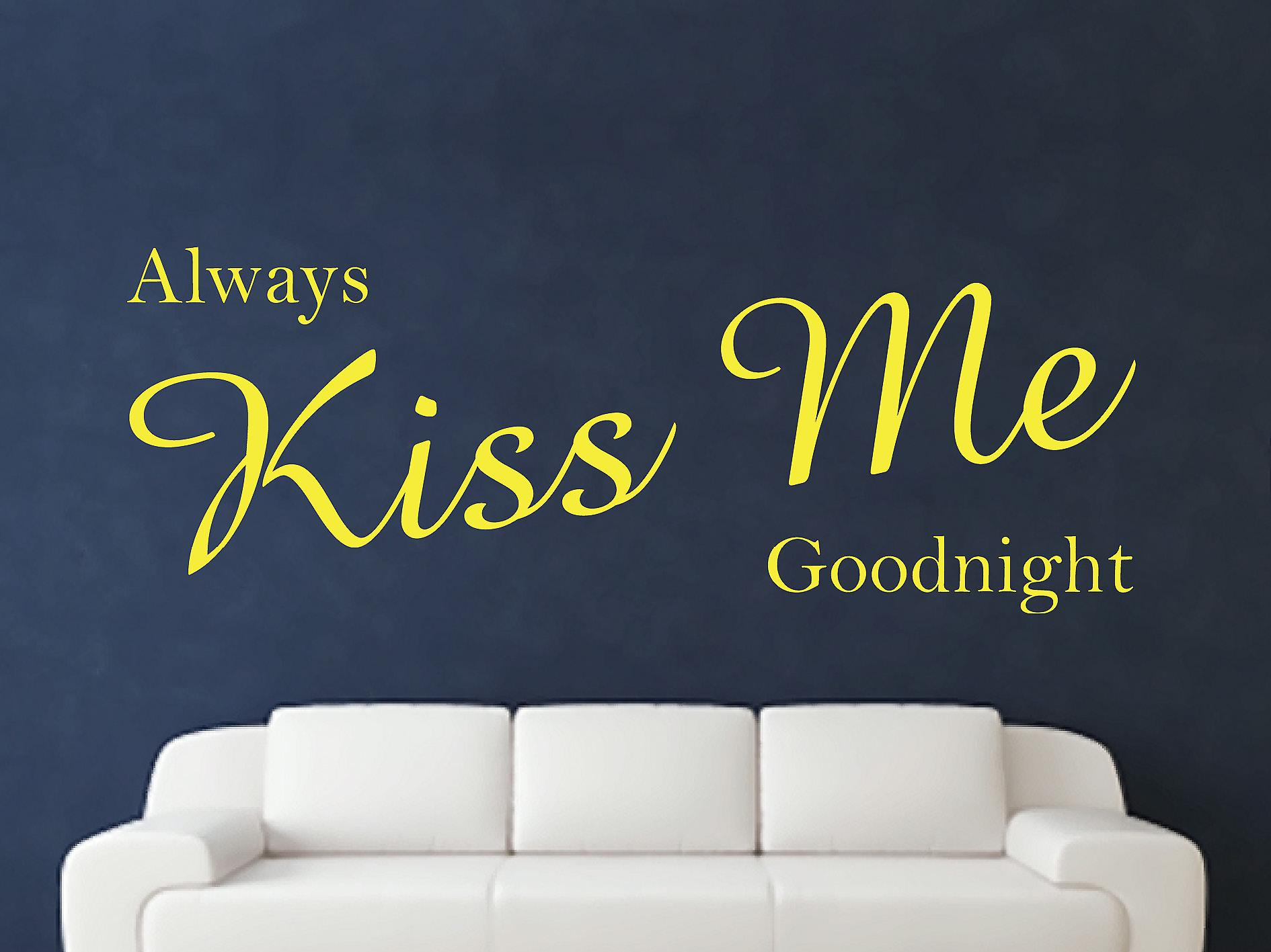 Always Kiss Me Goodnight Wall Art Sticker - Sulphur