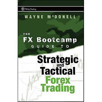 دليل البرنامجين الفوركس تجارة النقد الأجنبي استراتيجية وتكتيكية من وين & مكدونيل