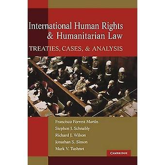 حقوق الإنسان الدولية والقانون الإنساني المعاهدات الحالات وتحليلها حسب مارتن & فورست فرانسيسكو