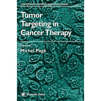 Tumor Targeting in Cancer Therapy by Pag & Michel