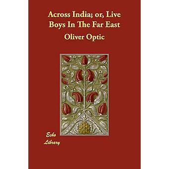 Intia tai Live pojat Kaukoidän Optic & Oliver