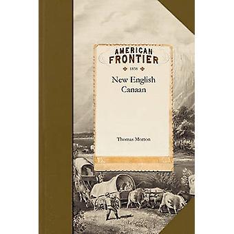 Nya engelska Canaan av Thomas Morton