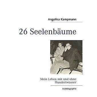 26 Seelenbume by Kampmann & Angelika