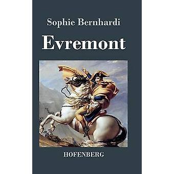 Evremont by Sophie Bernhardi