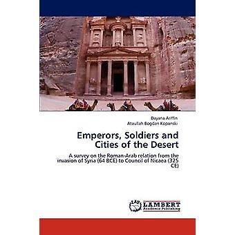 Kaiser Soldaten und Städte der Wüste durch Ariffin & Dayana