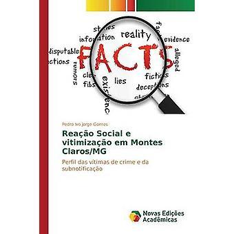 Reao Social e vitimizao em Montes ClarosMG by Jorge Gomes Pedro Ivo