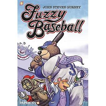 Fuzzy Baseball by John Steven Gurney - 9781629914770 Book