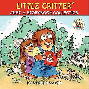 Little Critter - Just a Storybook Collection by Mercer Mayer - Mercer