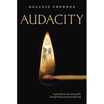 Audacity by Melanie Crowder - 9780147512499 Book
