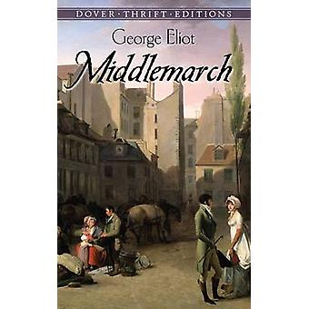 Middlemarch by George Eliot - 9780486799339 Book