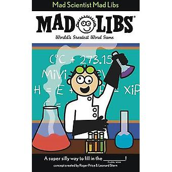 Mad Scientist Mad Libs by Unknown - Price Stern Sloan - 9780843180572
