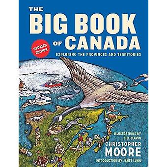 Big Book of Canada - the (Updated Edition) - Exploring the Provinces a