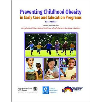 Preventing Childhood Obesity in Early Care and Education Programs by