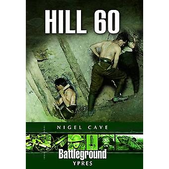 Hill 60 by Nigel Cave