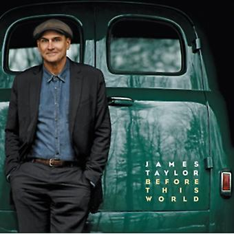 Before This World by James Taylor
