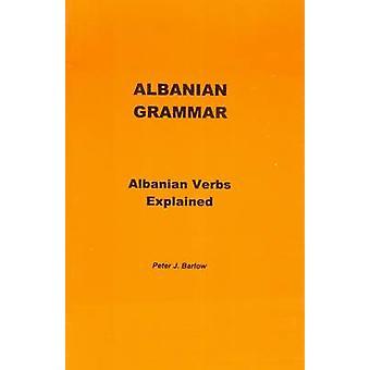 Grammaire albanaise par Peter J. Barlow