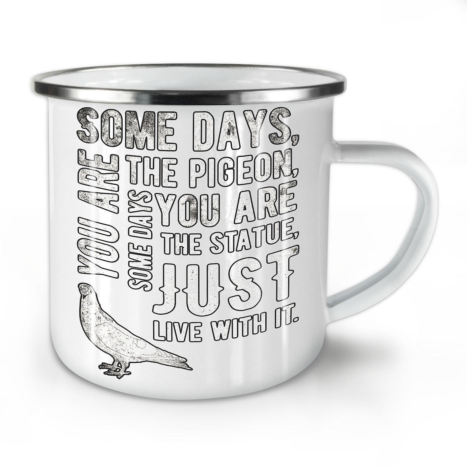 Dire Whitetea OzWellcoda Mug10 Vie Drôle De Émail Café Pigeon Nouvelle 5Aj3Sc4RLq