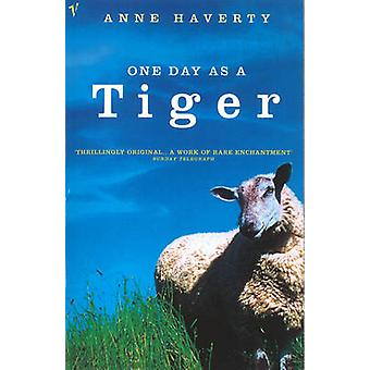One Day as a Tiger by Anne Haverty - 9780099756217 Book