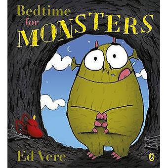 Bedtime for Monsters by Ed Vere - 9780141502397 Book