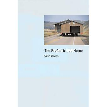 The Prefabricated Home by Colin Davies - 9781861892430 Book