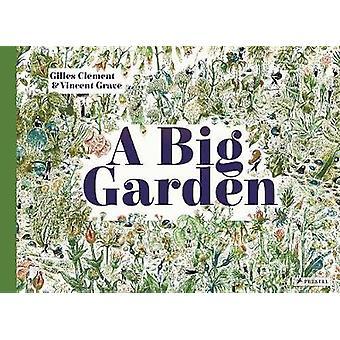 A Big Garden by Gilles Clement - 9783791373324 Book