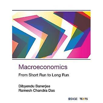 Macroeconomics - From Short Run to Long Run by Macroeconomics - From Sh
