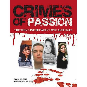 Crimes of Passion (New edition) by Colin Wilson - Damon Wilson - 9781