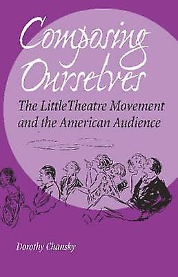 Composing Ourselves - The Peu Theatre MoveHommest and the American Aud
