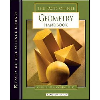The Facts on File Geometry Handbook (Revised edition) by Catherine A.