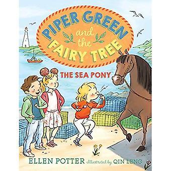 Havet ponny (Piper grön och Fairy trädet)