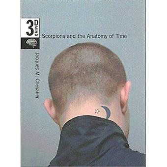 Scorpions and the Anatomy of Time: Volume 3: The 3-D Mind: The 3-D Mind v. 3
