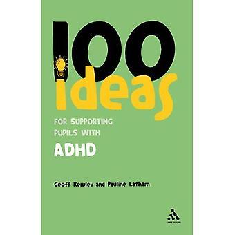 100 idées pour soutenir les élèves atteints de TDAH (Continuum un centaines)