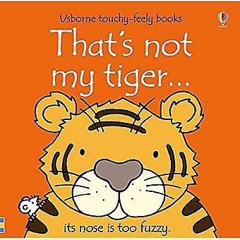 Das ist nicht mein Tiger...