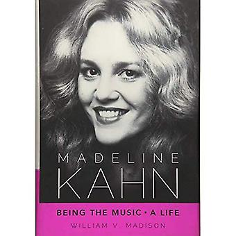 Madeline Kahn: Being the Music, a Life (Hollywood Legends)