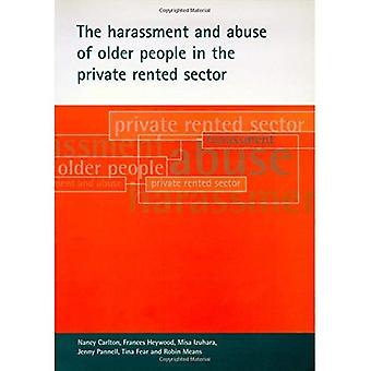 Le harcèlement et l'abus des personnes âgées dans le secteur locatif privé