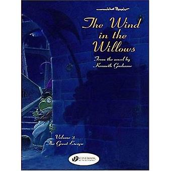 The Wind in the Willows: v. 3: The Great Escape