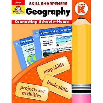 Skill Sharpeners Geography, Grade K (Skill Sharpeners Geography)