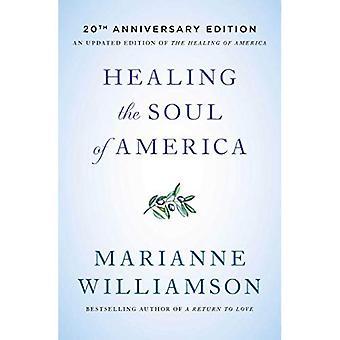 Sanar el alma de América - 20th Anniversary Edition
