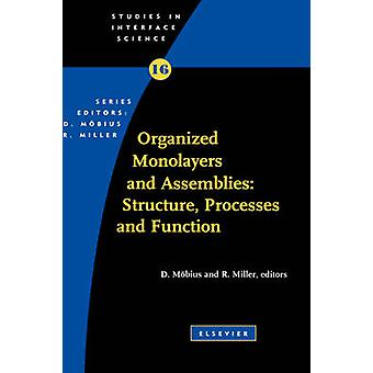 Organized Monolayers and Assemblies Structure Processes and Function by Mobius & D.