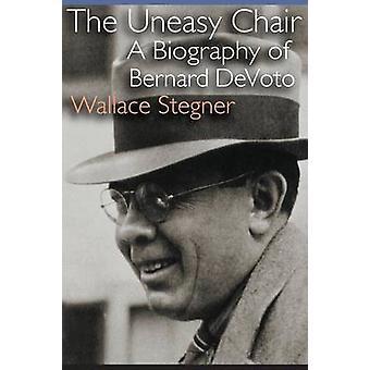 Den obekväm stol en biografi av Bernard DeVoto av Stegner & Wallace Earle