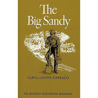 Il Big Sandy di CroweCarraco & Carol