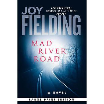 Mad River Road door Fielding & vreugde