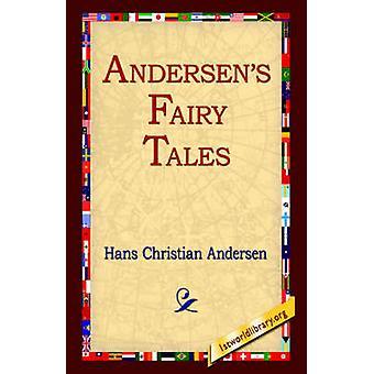 Andersens cuentos de hadas de Andersen y Hans Christian